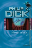 Minority Report I. [Dick Philip K.]