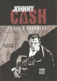 Johnny Cash: I see a darkness [Kleist Reinhard]