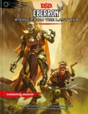Dungeons & Dragons: Eberron - Rising From the Last War Adventure Book
