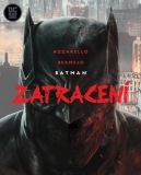 Batman: Zatracení [Azzarello Brian]