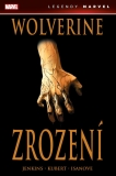 Wolverine: Zrození [Jemas Bill, Quesada Joe, Jenkins Paul]