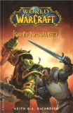 World of Warcraft - Kruh nenávisti [DeCandido Keith R. A.]