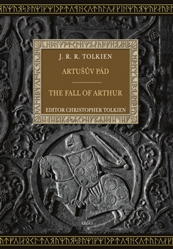 Artušův pád / The Fall of Arthur [Tolkien J.R.R.]