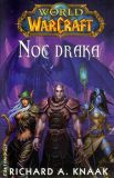 World of Warcraft: Noc draka [Knaak Richard A.]