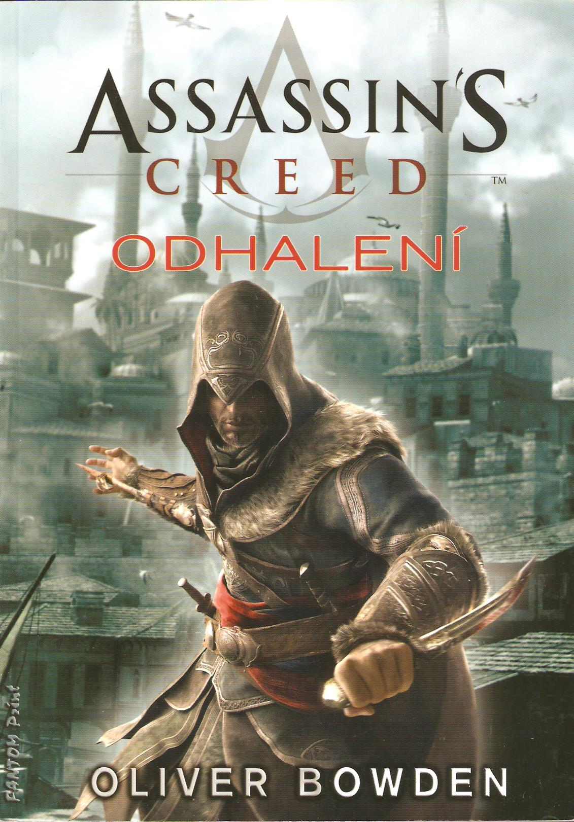 A - Assassin´s Creed: Odhalení [Bowden Oliwer]