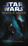 Star Wars: Darth Plagueis [Luceno James]
