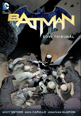 Batman 01: Soví tribunál BV [Snyder Scott]