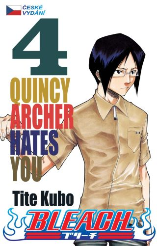 Bleach 04: Quincy Archer Hates You CZ [Kubo Tite]