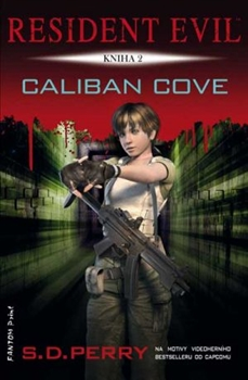 Resident Evil: Caliban Cove [Perry S.D.]