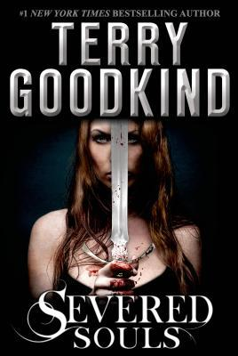 A - Severed Souls [Goodkind Terry]