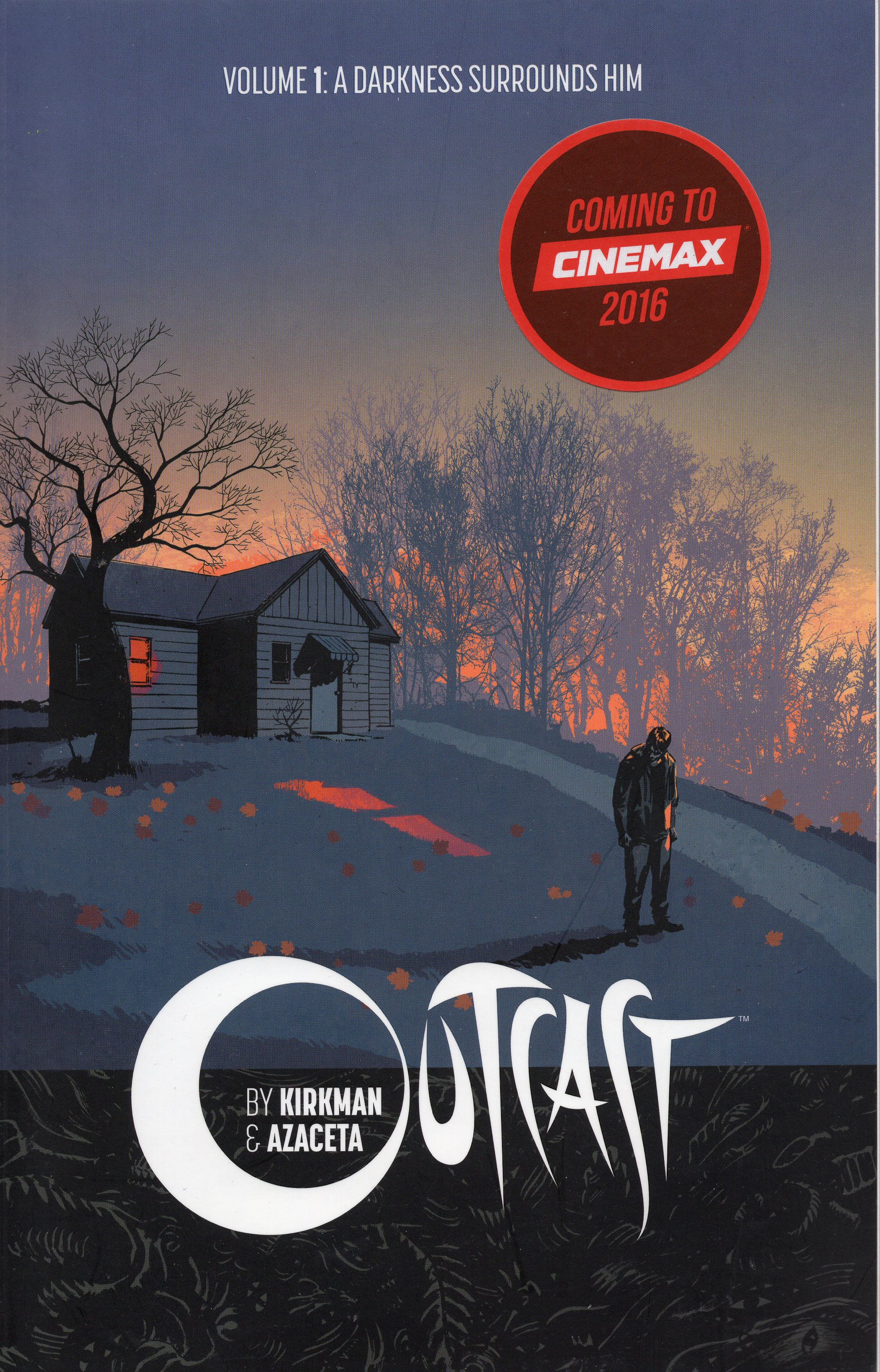A - Outcast Volume 1: A Darkness Surrounds Him