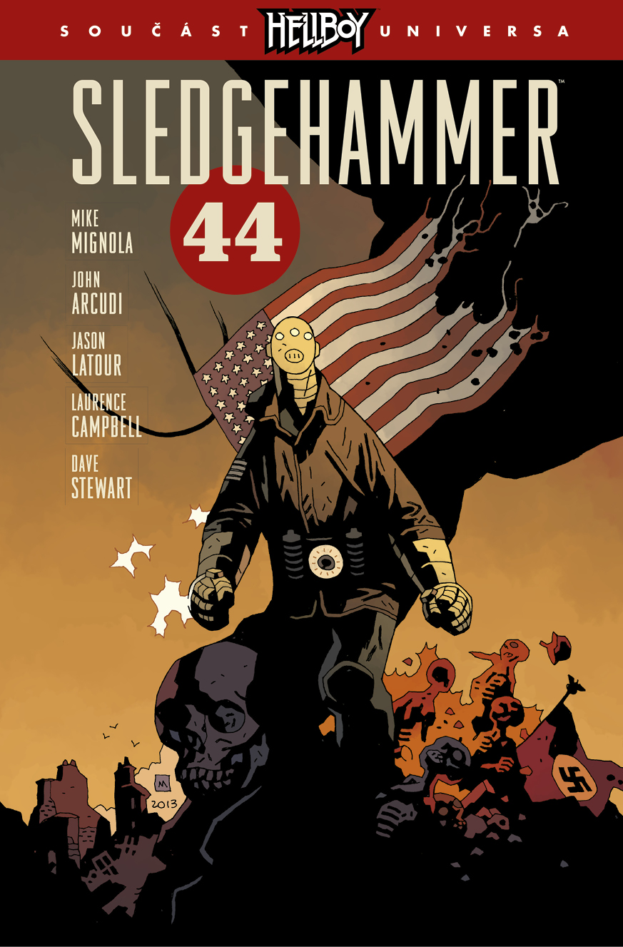 Sledgehammer 44 [Mignola Mike]