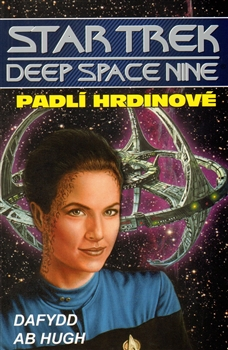 Star Trek: Deep Space Nine - Padlí hrdinové [Hugh Daffyd Ab]