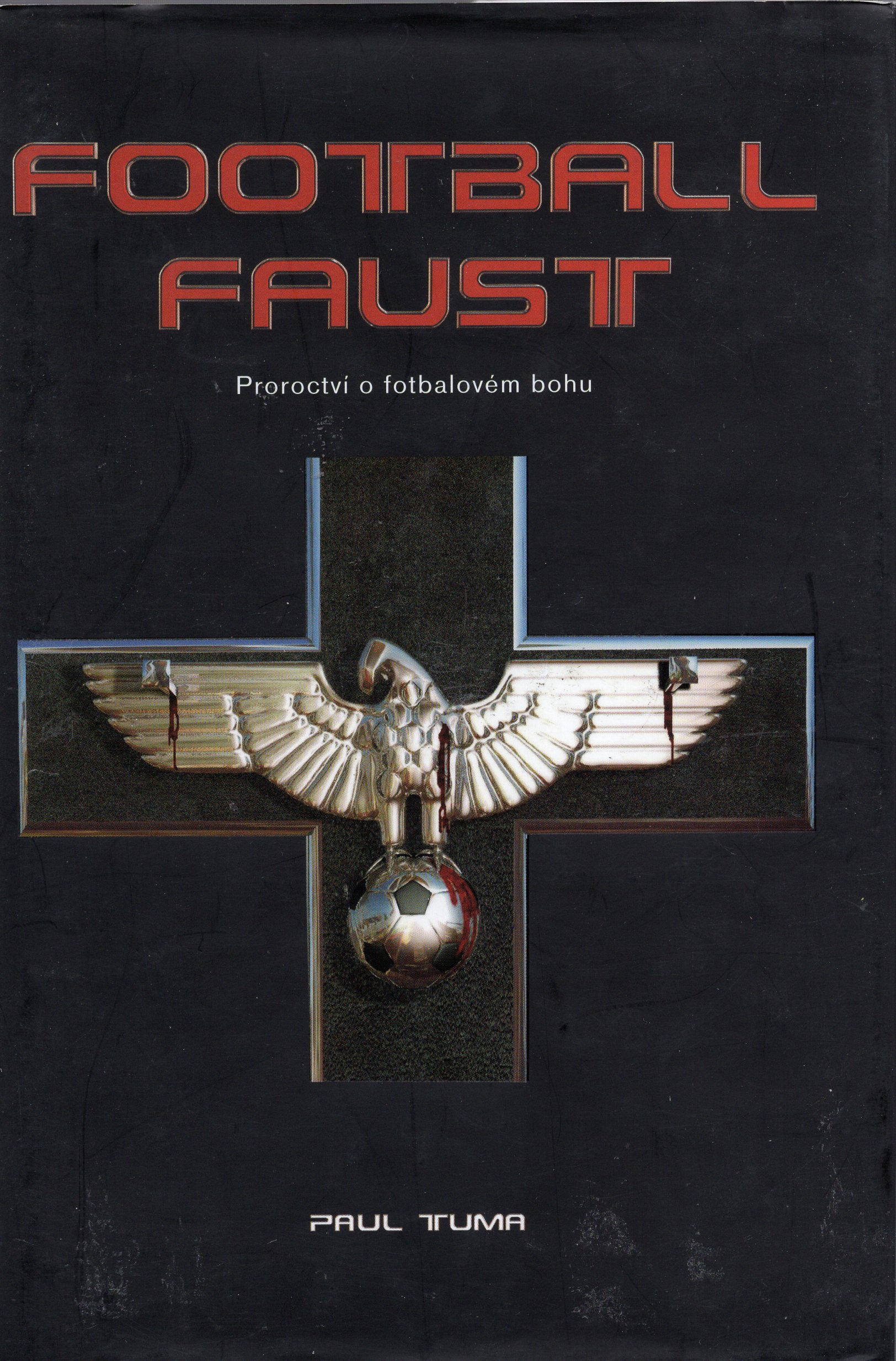 A - Football Faust [Tuma Paul]