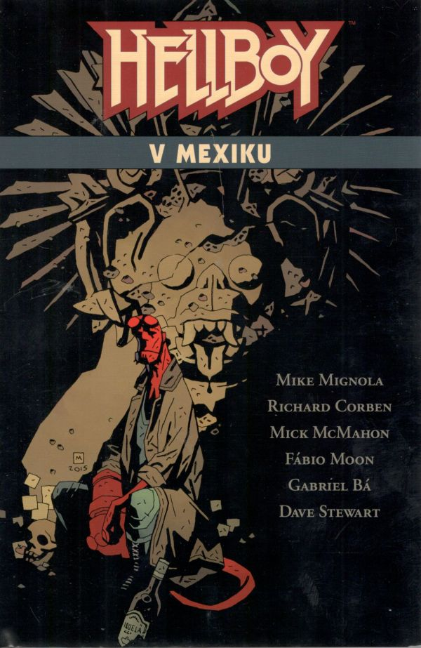 Hellboy v Mexiku [Mignola Mike]