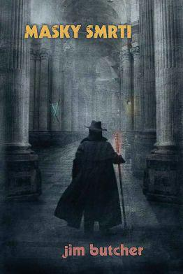 Masky smrti - Harry Dresden 5 [Butcher Jim]