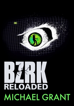 BZRK Reloaded [Grant Michael]