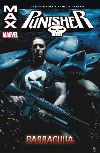 Punisher MAX 6: Barracuda [Ennis Garth]
