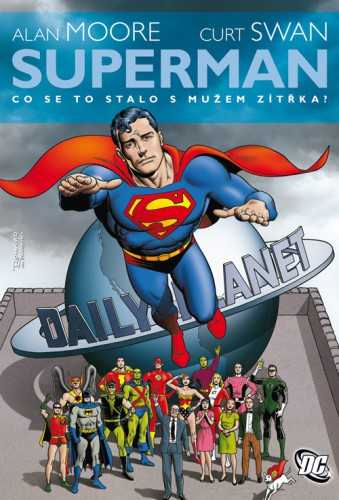 Superman: Co se to stalo s Mužem zítřka? [Moore Alan]