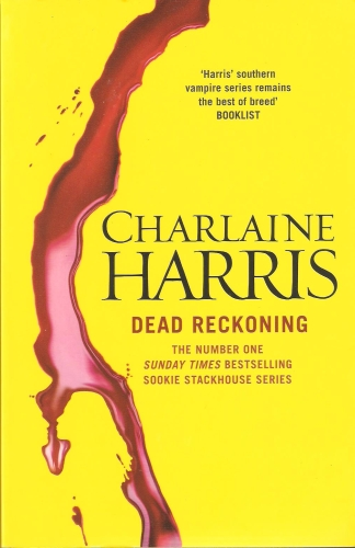 A - Dead Reckoning [Harris Charlaine]