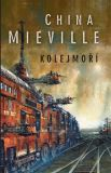 Kolejmoří [Miéville China]