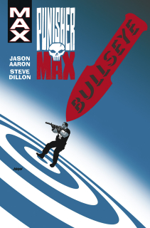 Punisher MAX 12: Bullseye [Aaron Jason]