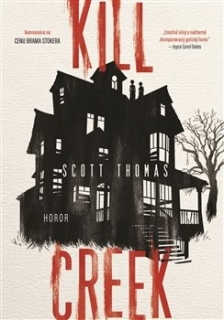 Kill Creek [Scott Thomas]