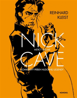Nick Cave: Mercy on Me SK [Kleist Reinhard]