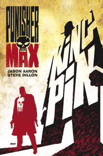 Punisher MAX 11: Kingpin [Aaron Jason]