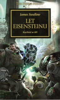 Horovo kacířství 04 WH40K - Let Eisensteinu  [Swallow James]