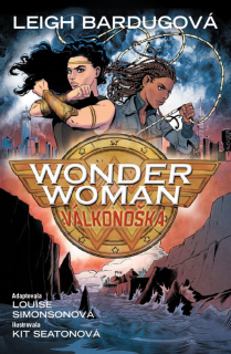 Wonder Woman: Válkonoška [Bardug Leigh]