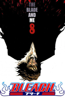 Bleach 08: The Blade and Me CZ [Kubo Tite]